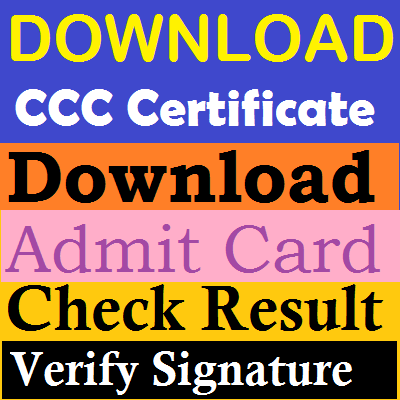 download ccc certificate- check admit card-check ccc result