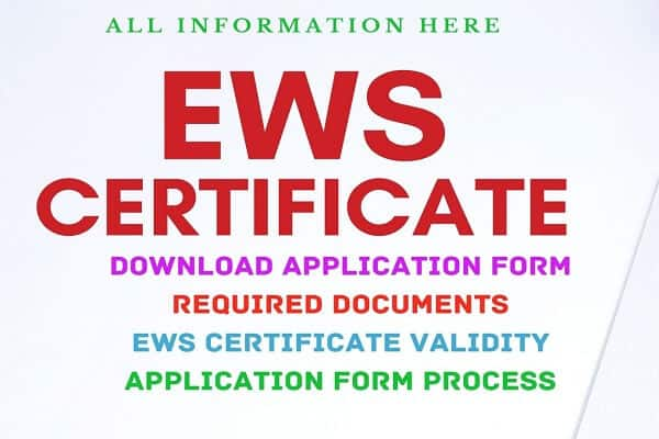 EWS Certificate Form, EWS Certificate , EWS Required Documents , EWS Application Form, EWS Validity, EWS PDF Form ,