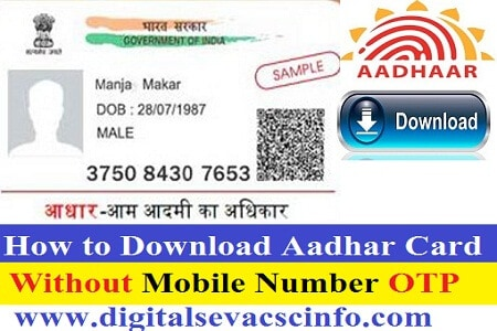how to download aadhar card without mobile number otp by face